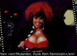 From <em'Mutantes: Punk Porn Feminism</em'