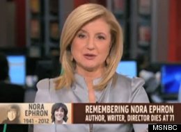 Arianna Huffington remembers Nora Ephron on