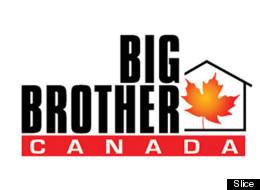 Big Brother Canada.