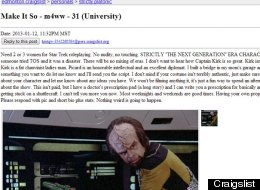 An Edmonton Star Trek fanatic, who posted an ad on Craigslist, is presumably willing to trade role play in his mom's garage for prescriptions. (Craigslist)